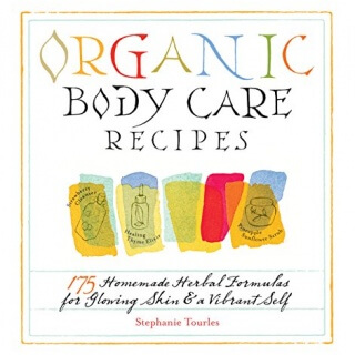 Organic-Body-Care-Recipes-175-Homemade-Herbal-Formulas-for-Glowing-Skin-a-Vibrant-Self-0